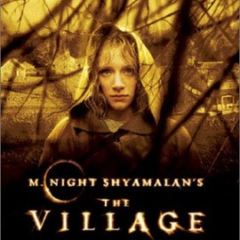 M. Night Shyamalan - ヴィレッジ