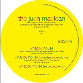 The Juan Maclean - Happy House [12 inch Analog]