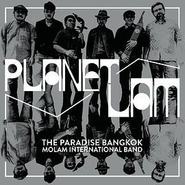 The Paradise Bangkok Molam International Band - Planet Lam (Vinyl,LP)