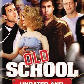 Todd Phillips - Old School (Widescreen Unrated Edition)
