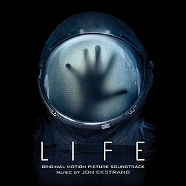 Jon Ekstrand - Life: Original Motion Picture Soundtrack