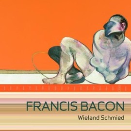 Wieland Schmied - Francis Bacon: Commitment And Conflict