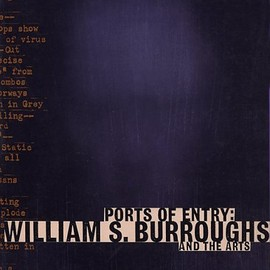 Robert A. Sobieszek with afterword by William S. Burroughs - Ports of Entry