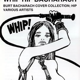 Various Artists - Whip Hip Bacharach