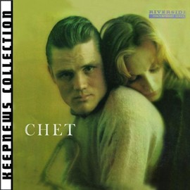 chet baker - Chet: Keepnews Collection