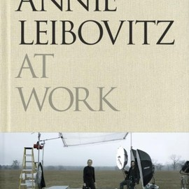 Annie Leibovitz - AT WORKS