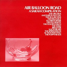 Various Artists - Air Balloon Road : A Sarah Compilation