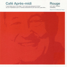 Various Artists - Café Après-midi Rouge