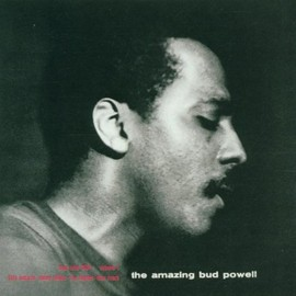 Bud Powell - Amazing Bud Powell 1