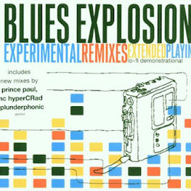 The Jon Spencer Blues Explosion - Experimental Remixes
