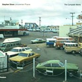 Stephen Shore - Stephen Shore: Uncommon Places - The Complete Works