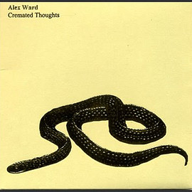 Alex Ward - Cremated Thoughts