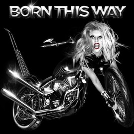Lady GAGA - Born This Way (Int'l Version)