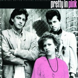 Various Artists - Pretty In Pink: Original Motion Picture Soundtrack