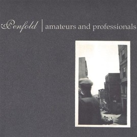 Penfold - Amateurs & Professionals