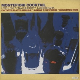 MONTEFIORI COCKTAIL - I FEEL LOVE, ON A CLEAR DAY, LA SEGRETARIA [RMX] / IRMA