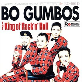 BO GUMBOS - THE KING OF ROCK'N'ROLL