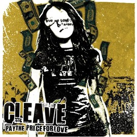 CLEAVE - PAY THE PRICE FOR LOVE