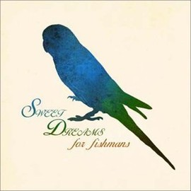 Various Artists - SWEET DREAMS for fishmans