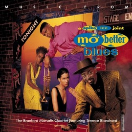 Wesley Snipes, Denzel Washington, Branford Marsalis, Terence Blanchard - Music From Mo' Better Blues