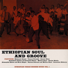 V.A. - Ethiopian Soul And Groove - Ethiopian Urban Modern Music Vol.1