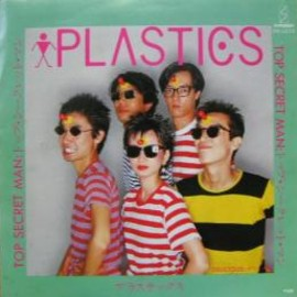 Plastics - Plastics/Top Secret Man (EP)