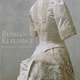 Luisa V. Yefimova, etc. - Russian Elegance: Country and City Fashion from the 15th to the Early 20th Century