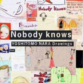 奈良美智 - Nobody knows