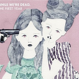 Various Artists - While We're Dead. : The First Year