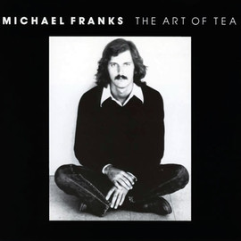 MICHAEL FRANKS, マイケル・フランクス - THE ART OF TEA