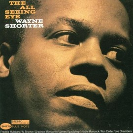 Wayne Shorter - The All Seeing Eye