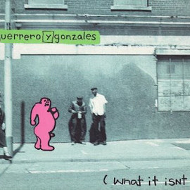 Tommy Guerrero & Mark Gonzales - What It Isn't