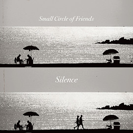 Small Circle of Friends - Silence