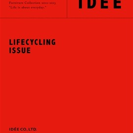 IDEE - IDEE Furniture Collection 2012-2013; LIFECYCLING ISSUE