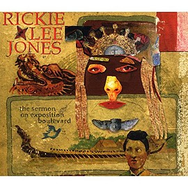 Rickie Lee Jones - Sermon on Exposition Boulevard (Dig)