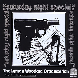 The Lyman Woodard Organization ‎ - Saturday Night Special