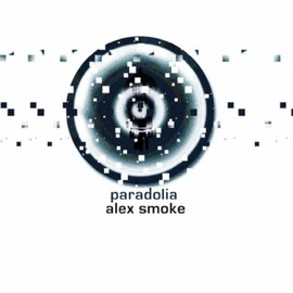 Alex Smoke - Paradolia