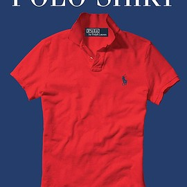 Ralph Lauren - The Polo Shirt