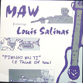 MAW feat. LOUIS SALINAS - PIENSO EN TI ( I THINK OF YOU )