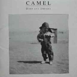 Camel - Dust And Dreams