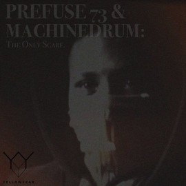 Prefuse 73 & Machinedrum - The Only Scarf