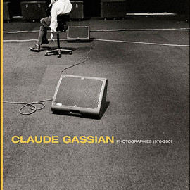 Claude Gassian - Gassian, photographies, 1970-2001