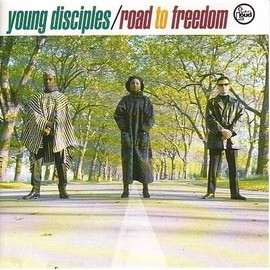 The Young Disciples - Road to Freedom