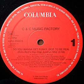 C+C MUSIC FACTORY - DO YOU WANNA GET FUNKY / GOT TO BE REAL (ROBI-ROB'S HIP HOP JUNKIES MIX)