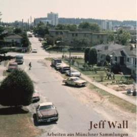 Jeff Wall - Works from Munich Collections