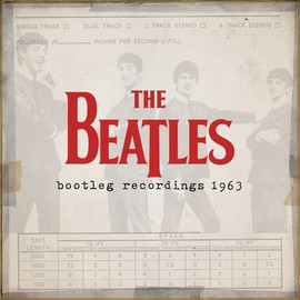 The Beatles - Bootleg Recordings 1963