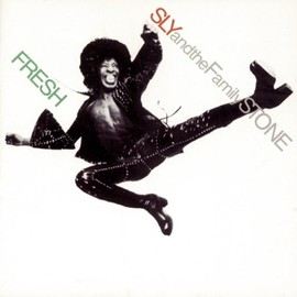 SLY & Family Stone - Fresh