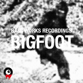 BASS WORKS RECORDINGS - BIGFOOT