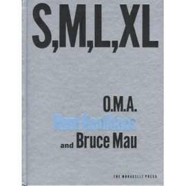 Rem Koolhaas - S M L XL: Second Edition