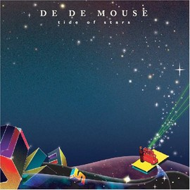 DE DE MOUSE - TIDE OF STARS  SPECIAL EDITION